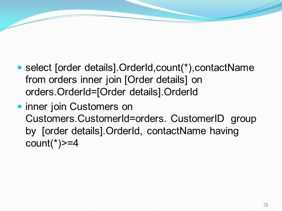 select [order details]. OrderId,count(